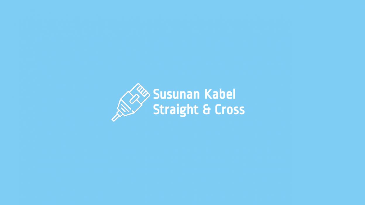 Ururtan Kabel Straight dan Cross